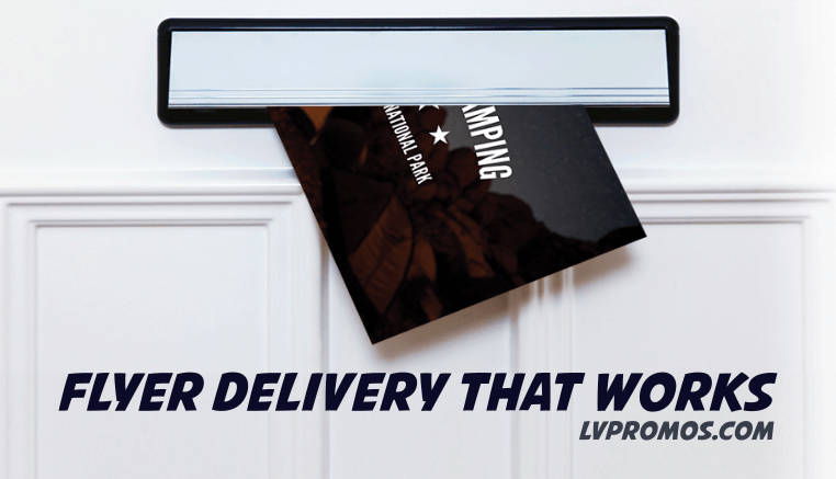flyer deliver that works | Las Vegas Flyer Distribution and Delivery Service